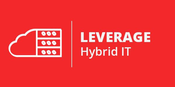 leverage hybrid IT